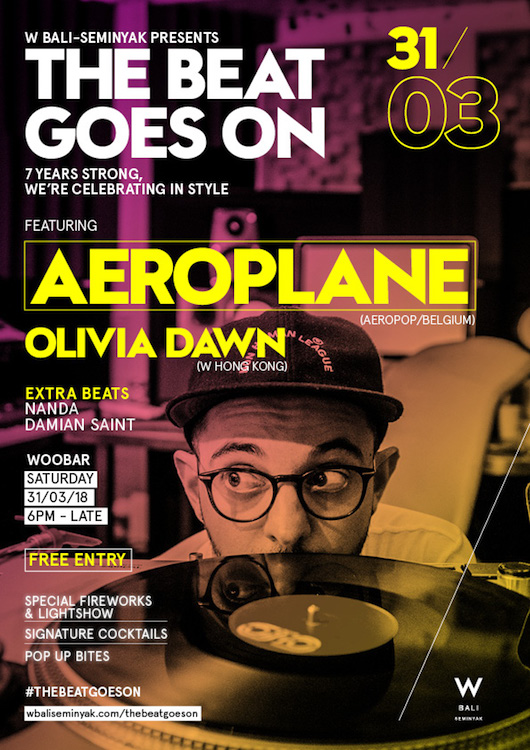 W Bali presents The Beat Goes On ft. Aeroplane