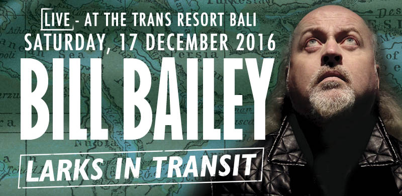 bill-bailey-live-in-bali-larks-in-transit-2