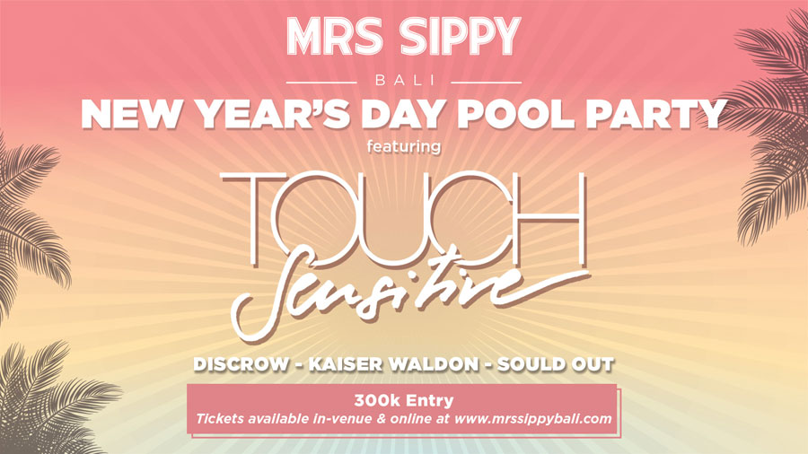 Touch Sensitive - Mrs Sippy Bali